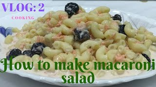 How to make easy and tasty macaroni salad
