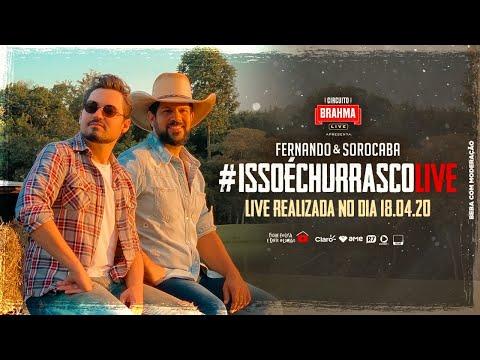 Live #IssoÉChurrasco - Fernando & Sorocaba   #FiqueEmCasa e Cante #Comigo
