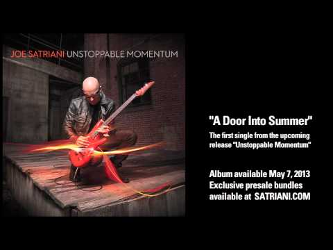 """Joe Satriani - """"A Door Into Summer"""" (from new album Unstoppable Momentum, available May 7, 2013)"""