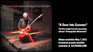 "Joe Satriani - ""A Door Into Summer"" (from new album Unstoppable Momentum, available May 7, 2013)"