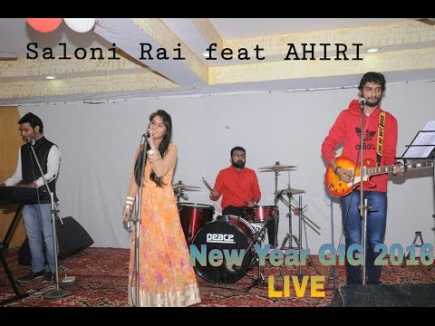 Saloni Rai feat AHIRI | New Year | 2016 | GIG | Live