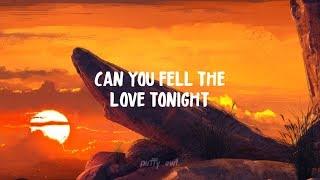 Can You Feel The Love Tonight (Lyrics) (Ost. The Lion King) (Sub/Lirik Terjemahan Indonesia)