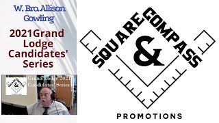 S&C Special Episode: 2021 Masonic Grand Lodge Candidates' Series W. Bro. Allison Gowling