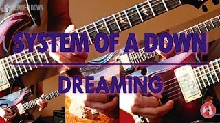 System Of A Down - Dreaming (guitar cover w/ tabs in description)