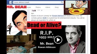 Mr. Bean Rowan Atkinson Dead or Alive Must Watch this Video to know the Truth Top 10 Video