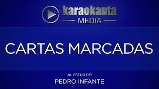 Karaokanta - Pedro Infante - Cartas marcadas