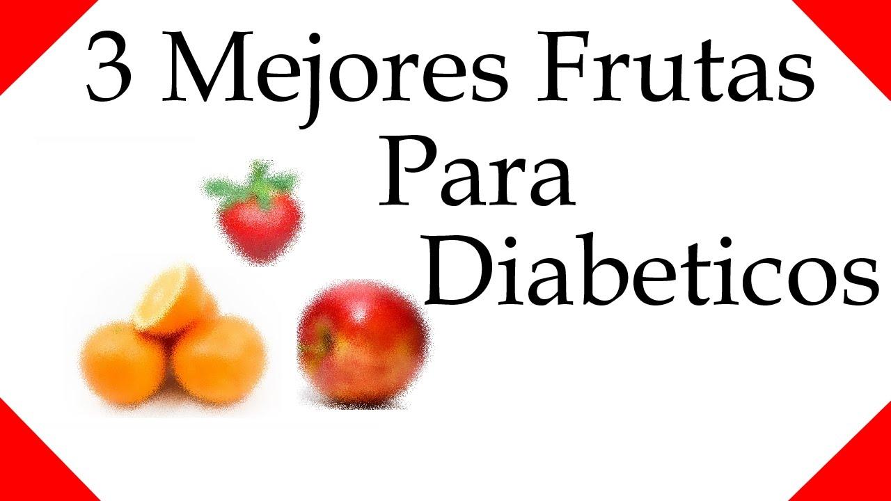 3 mejores frutas para diabeticos ☀ salud y nutricion - YouTube