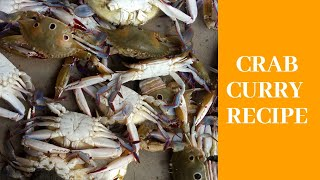 Crab Curry Recipe | County style Fire cooking