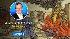 Au cœur de l'histoire: Les cathares (Franck Ferrand)