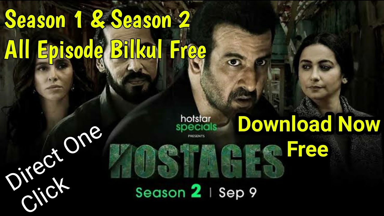 Download HOSTAGES SEASON 2 ALL EPSODE