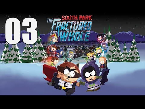 South Park: The Fractured But Whole  - Let's Play Part 3: Chains of Super Craig