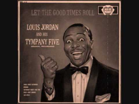 Beans and Cornbread - Louis Jordan and the Tympany Five