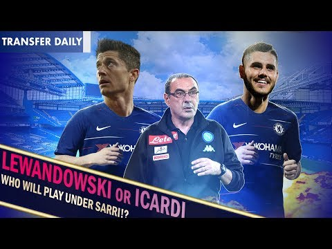 ROMAN TO ACTIVATE  ICARDI BUYOUT CLAUSE? || LEWANDOWSKI TO LEAVE BAYERN! || Chelsea Transfer News