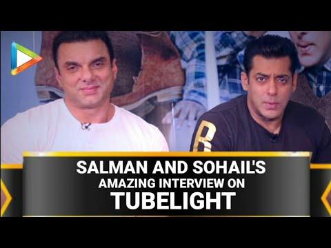 Salman Khan And Sohail Khan - Tubelight Full EXCLUSIVE Interview Video