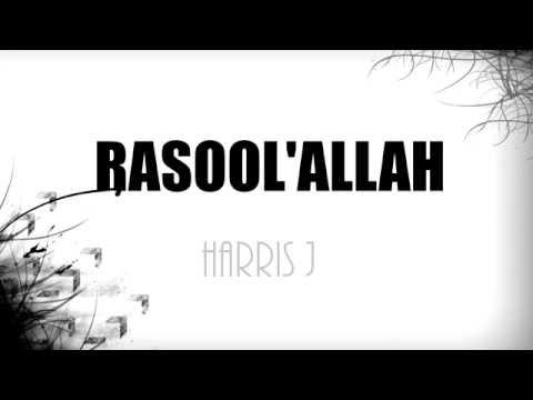 Harris J -Rasool Allah (RasulluAllah) Lyrics