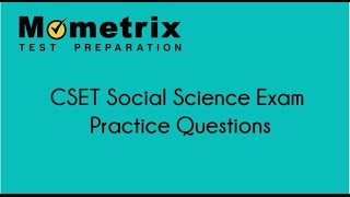 Free CSET Social Science Exam Practice Questions