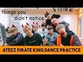 Things You Didn't Notice in ATEEZ's Pirate King Dance Practice Halloween version