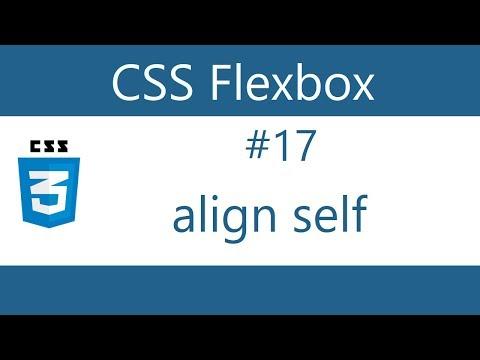 Flexbox Tutorial - 17 - Align self