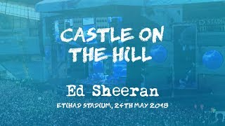 Castle on the Hill (Live) - Ed Sheeran, Manchester 24th May 2018 [Divide Tour] Mp3