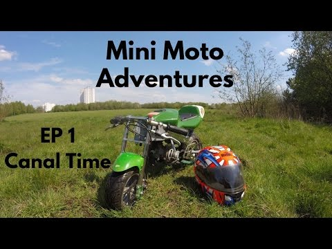 Mini Moto Adventures | Episode 1 // Canal Time