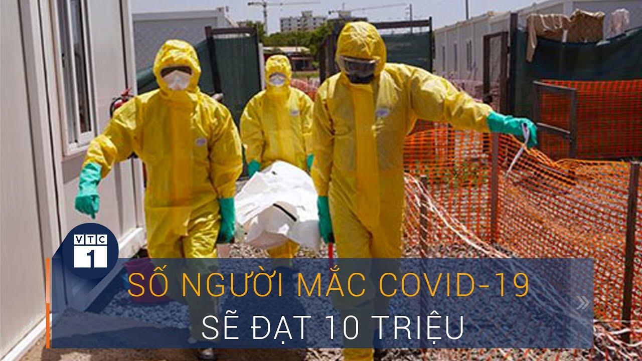 Covid-19 thế giới ngày 25/6: Số người mắc Covid-19 sẽ đạt 10 triệu | VTC1