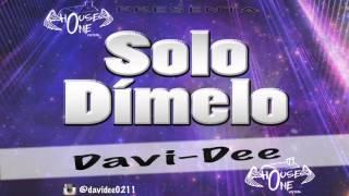 Solo Dímelo - Davi-Dee