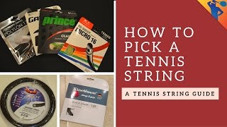 How to Pick Your Perfect Tennis String!