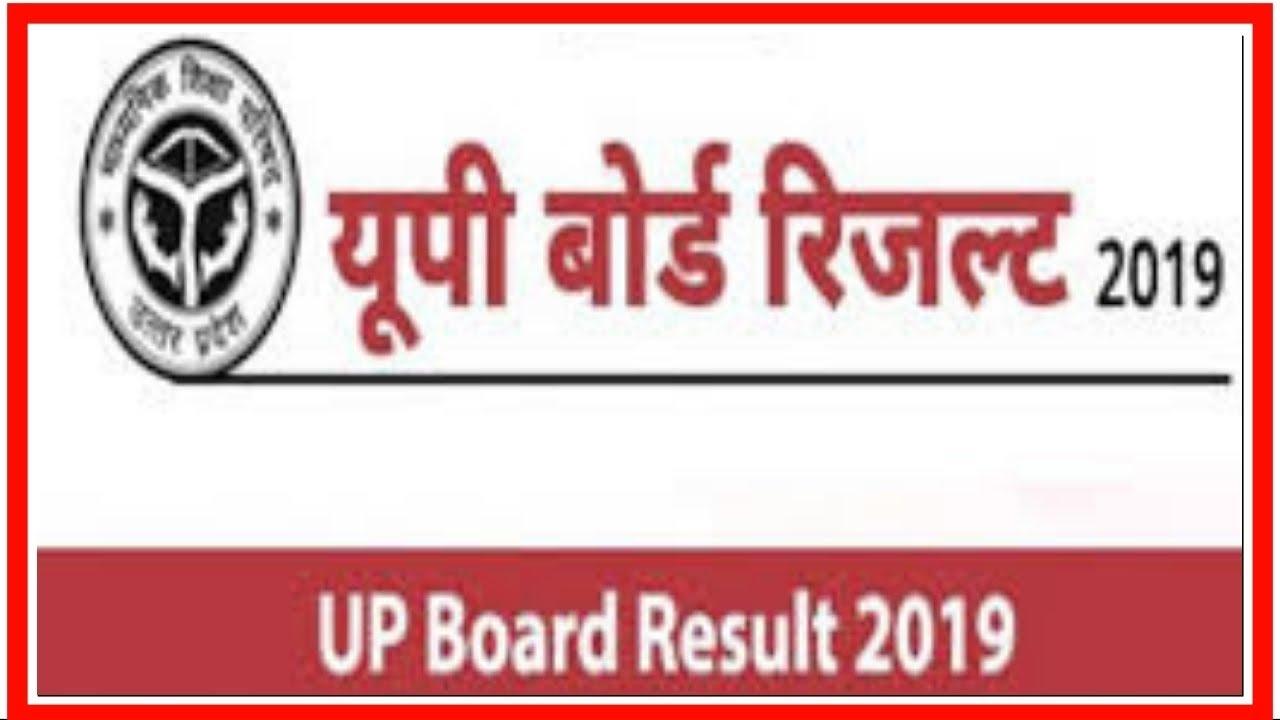 UP Board Result 2019, 10th & 12th Results website upmsp edu in