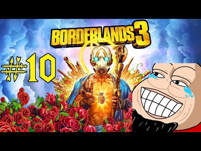 Extreme Chadd | Borderlands 3 (Part 10)