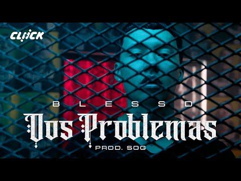 Dos Problemas – Blessd