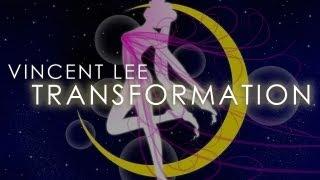 Vincent Lee - Transformation ( Sailor Moon Remix )