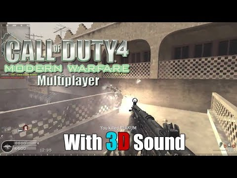 Call of Duty 4: Modern Warfare multiplayer with 3D spatial sound (CMSS-3D HRTF audio)