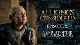 All Kings Considered - Game of Thrones | Season 8 Episode 2: (SPOILERS)