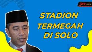 Presiden Jokowi Resmikan Stadion Manahan Solo - JPNN.com