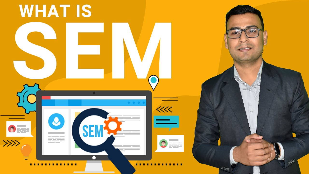 What is SEM | Search Engine Marketing | introduction to Search Engine Marketing