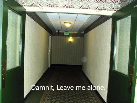 Damnit Leave me alone EVP @ Hotel Utica