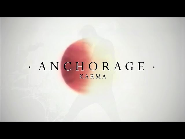 ANCHORAGE - Karma (Official Video)