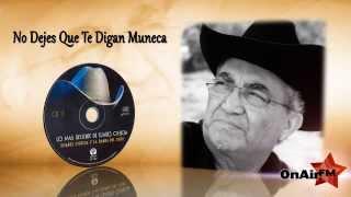 Y La Banda Del Jigue - Eliades Ochoa -  No Dejes Que Te Digan Muneca