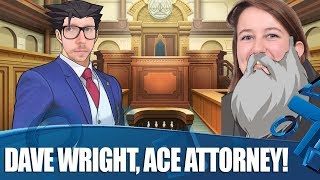 Dave Wright: Ace Attorney