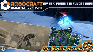 Robocraft (EP 234) Phase 2 is Almost Here!