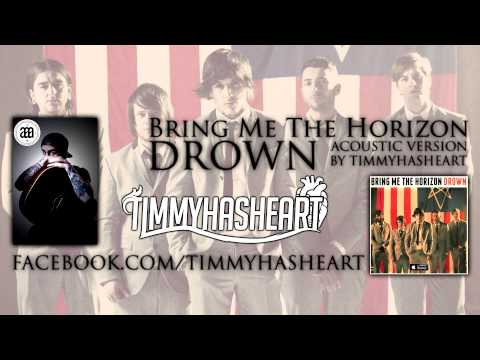 Bring Me The Horizon - Drown ACOUSTIC
