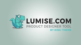 How To Setup And Use Lumise Step By Step | Lumise product designer