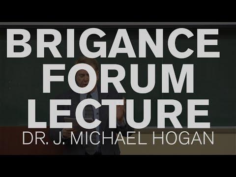 2015 BRIGANCE FORUM LECTURE - DR. J. MICHAEL HOGAN (FEBRUARY 24, 2015)