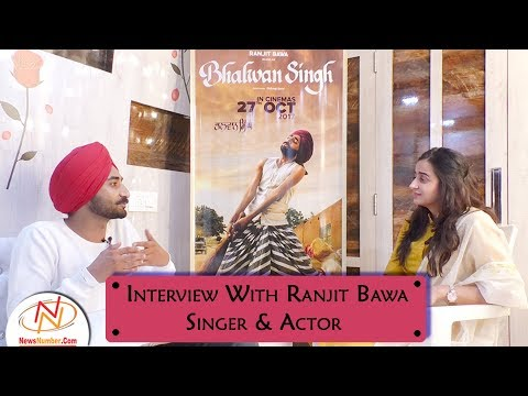 Interview with Ranjit Bawa, Singer & Actor