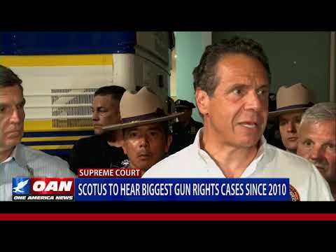 SCOTUS to hear biggest gun rights cases since 2010