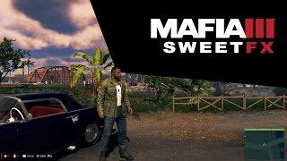 MAFIA III - DEIXANDO O JOGO MAIS BONITO [MOD SWEETFX]