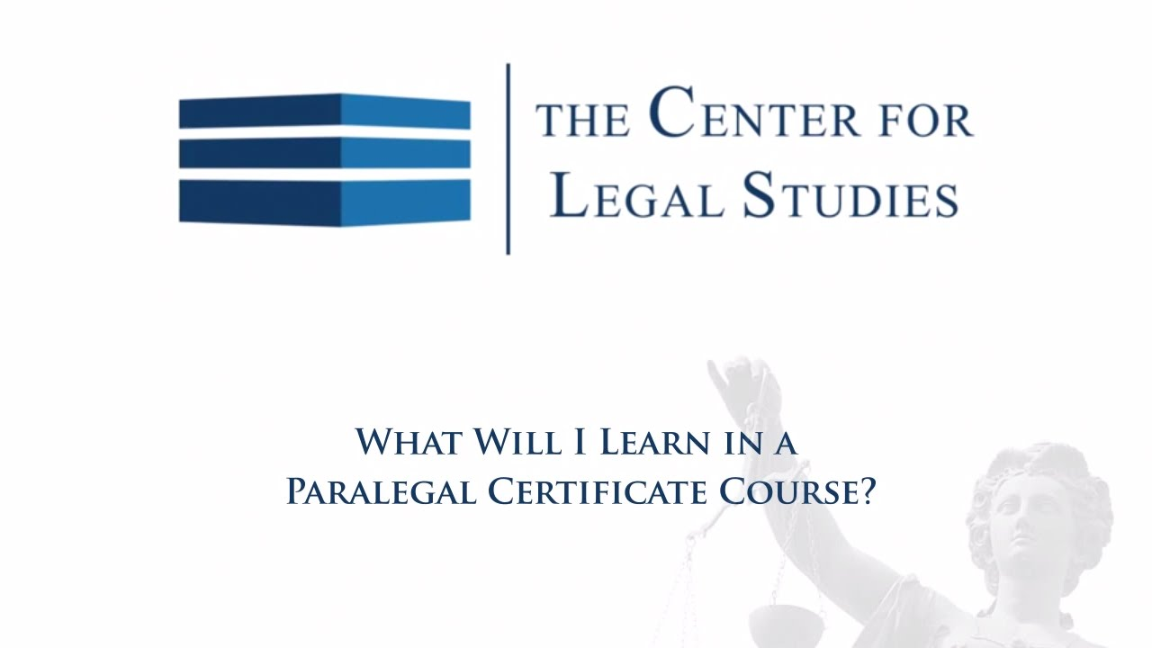 What Will I Learn In A Paralegal Certificate Course Paralegal