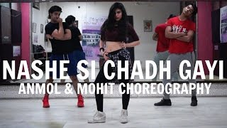 Nashe Si Chadh Gayi Dance Routine | Befikre Movie | Anmol & Mohit Choreography