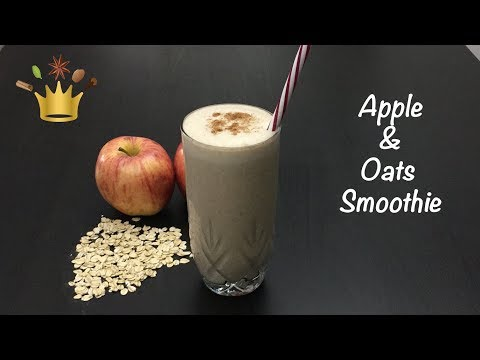 Apple & Oats Smoothie / Healthy Breakfast