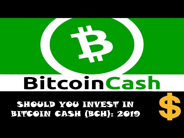 Should You Invest in Bitcoin Cash (BCH) 2019? Top Cryptocurrency Blockchain Reviews.